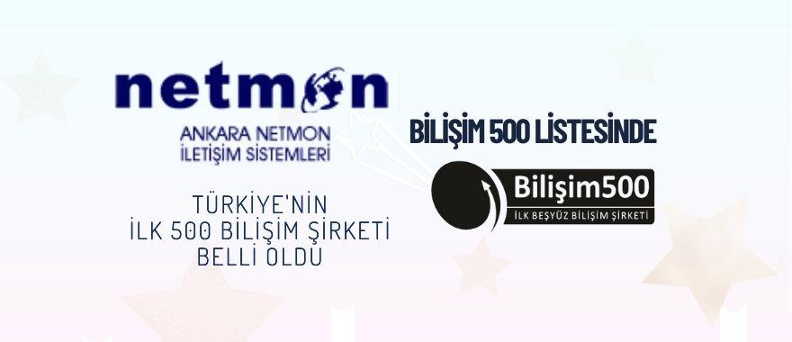 Netmon Bilisim 500 Listesinde